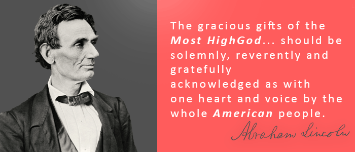 Quote of Abraham Lincoln for Thanksgiving Day