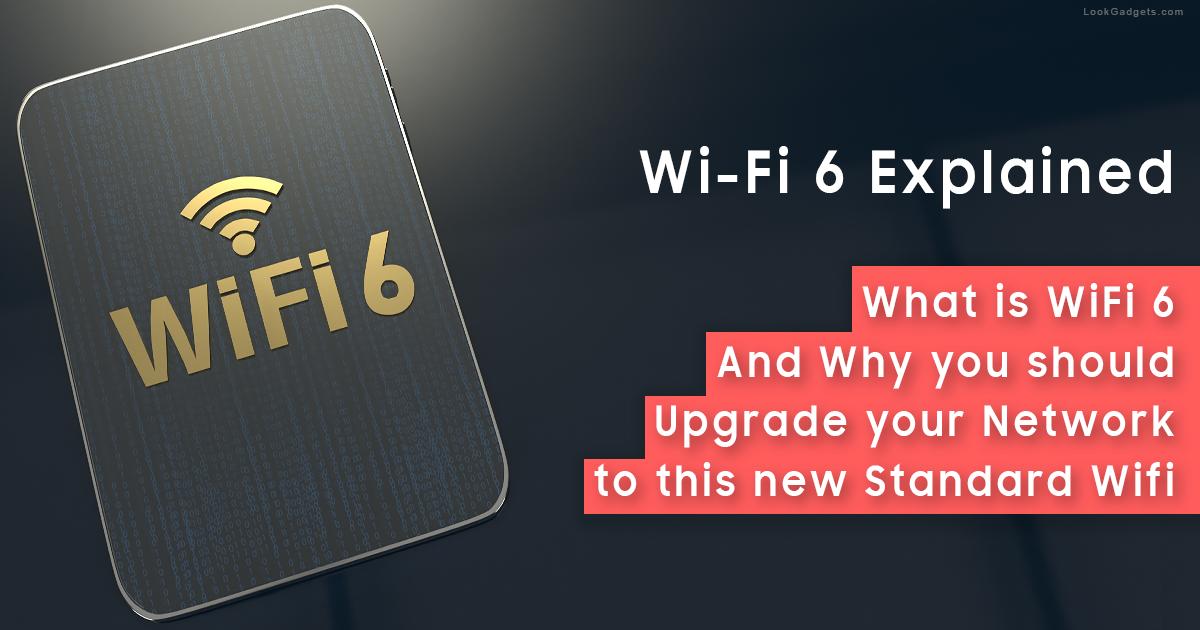 Should I Upgrade to WiFi 6 - AX WiFi Explained