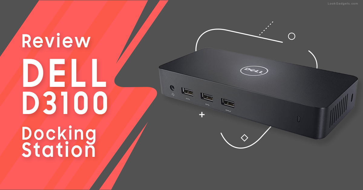Dell D3100 Review Triple Display 4K Docking Station
