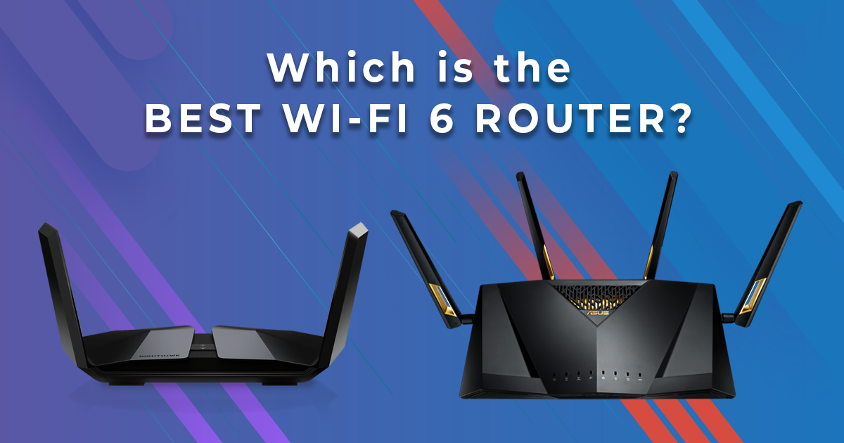 Which is the Best AX Wi-Fi 6 Router